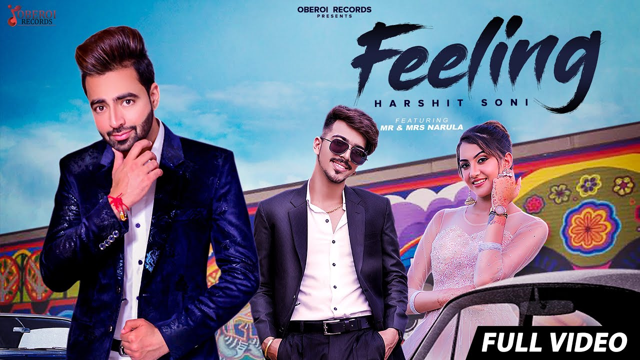 Harshit Soni – Feeling