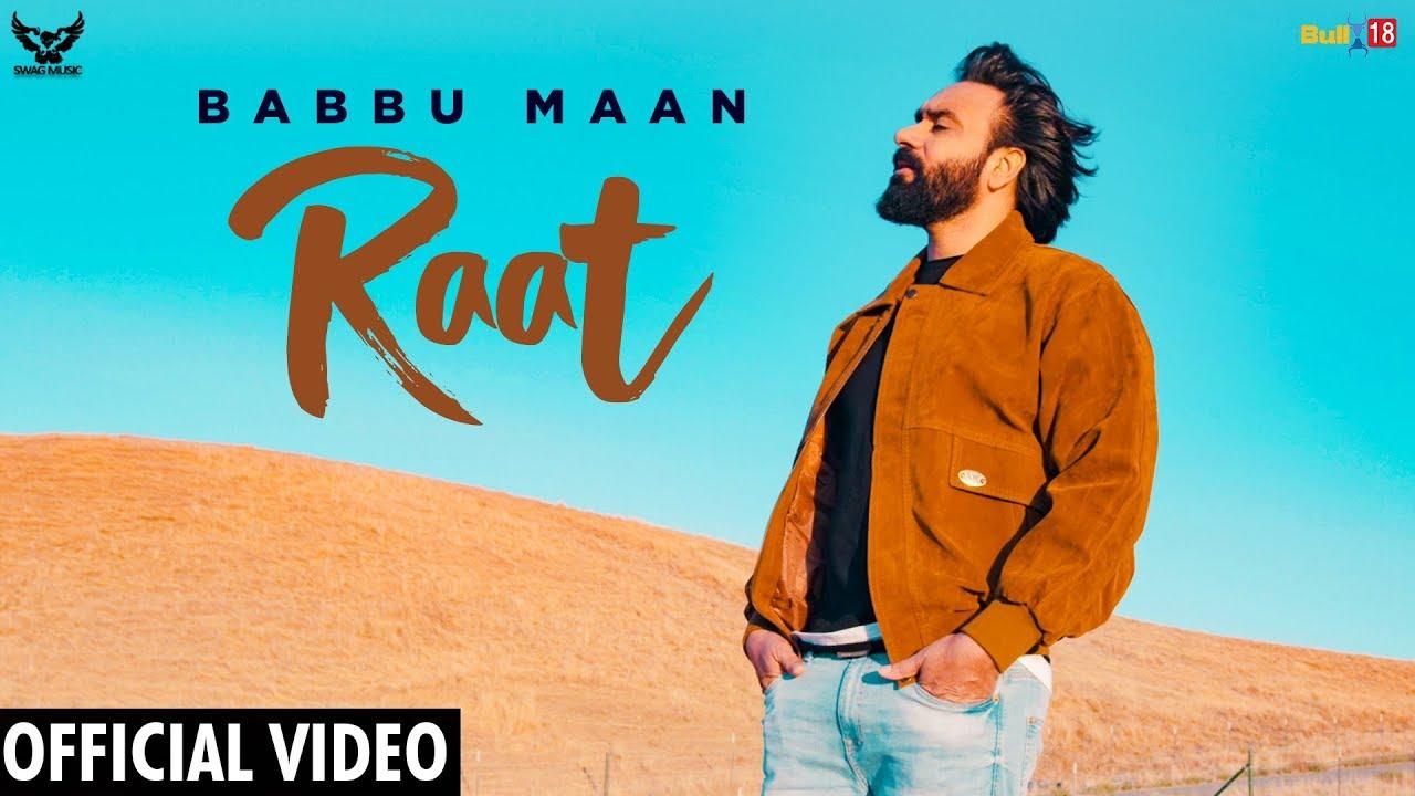 Babbu Maan – Raat