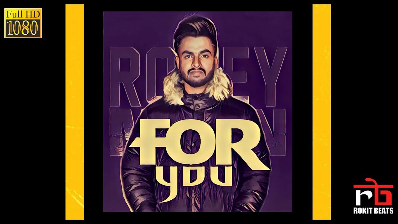Romey Maan ft Rokitbeats – For You