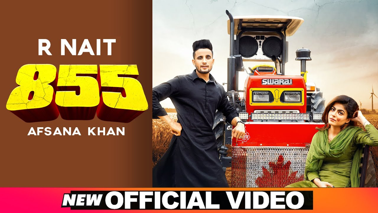 R Nait ft Afsana Khan & The Kidd – 855