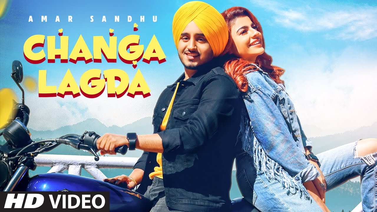 Amar Sandhu ft Starboy Music X – Changa Lagda