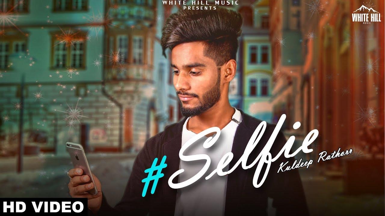 Kuldeep Rathorr – Selfie