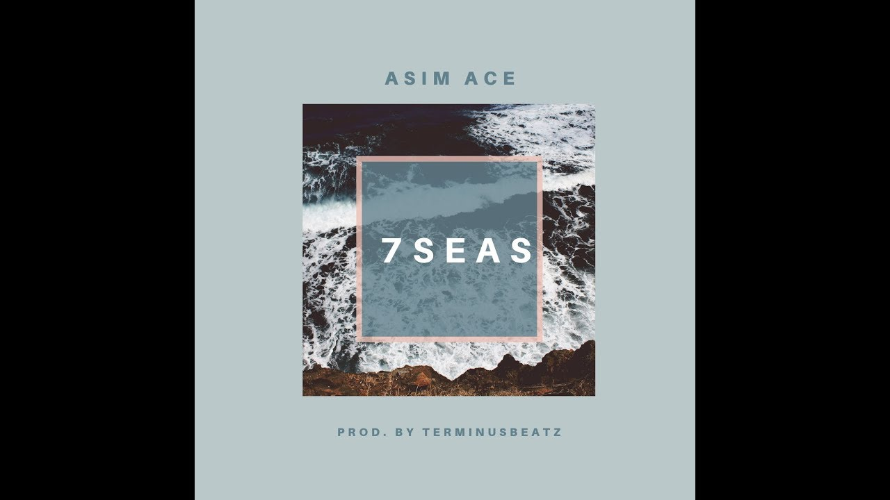 Asim Ace – 7 Seas