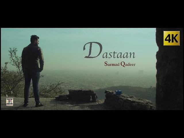 Sarmad Qadeer – Dastaan