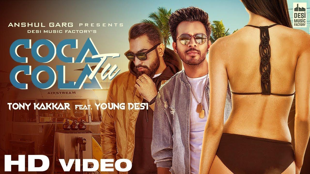 Tony Kakkar ft Young Desi – Coca Cola Tu