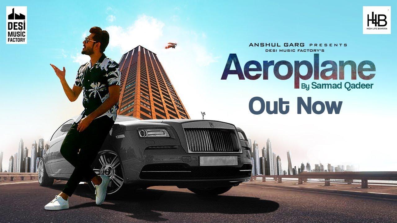 Sarmad Qadeer ft Vee – Aeroplane