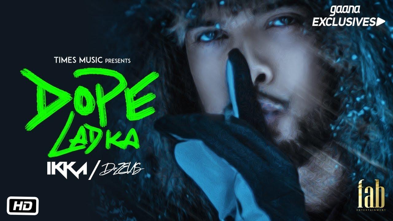Ikka ft Dr Zeus – Dope Ladka