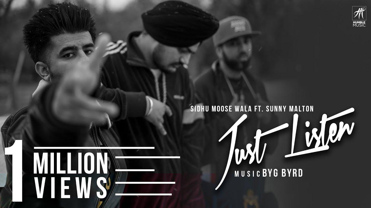 Sidhu Moose Wala ft Sunny Malton & Byg Byrd – Just Listen