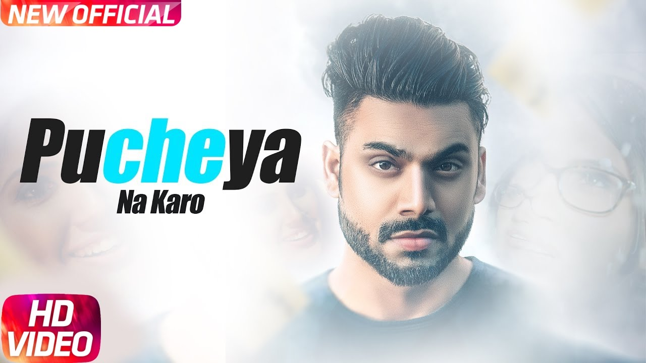 Sammy Singh ft B. Praak – Pucheya Na Karo