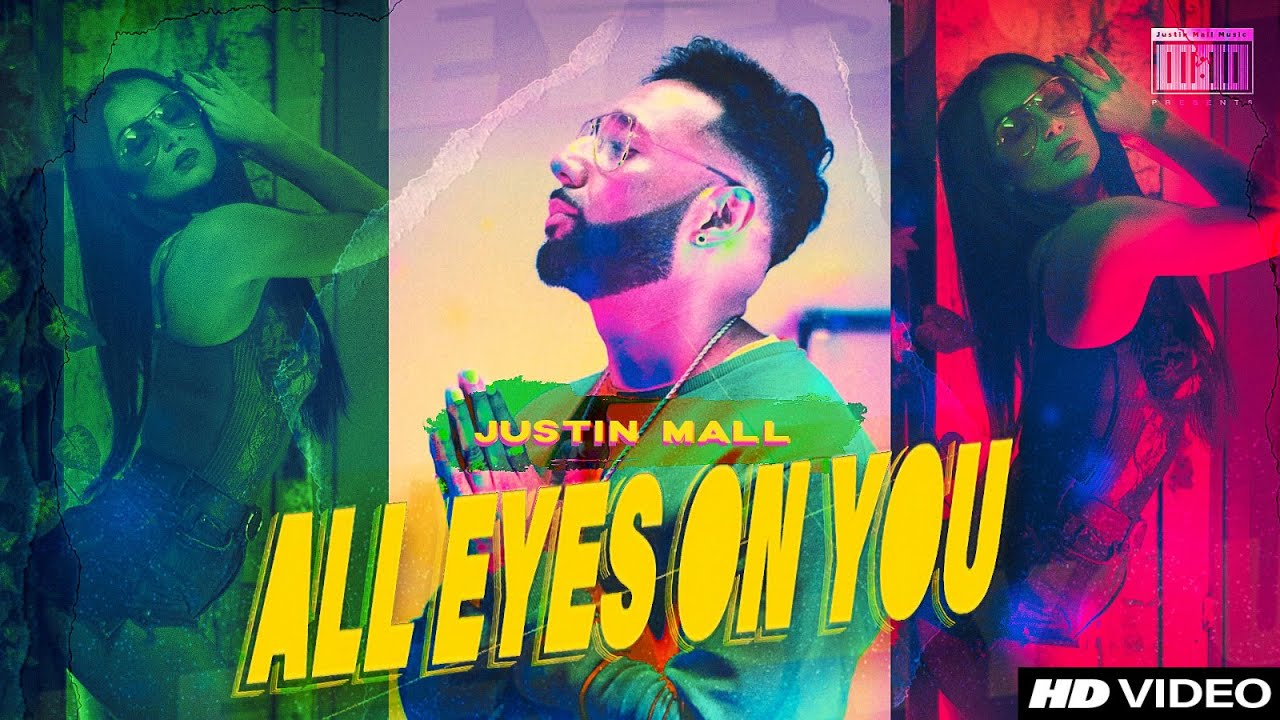 Justin Mall – All Eyes On You