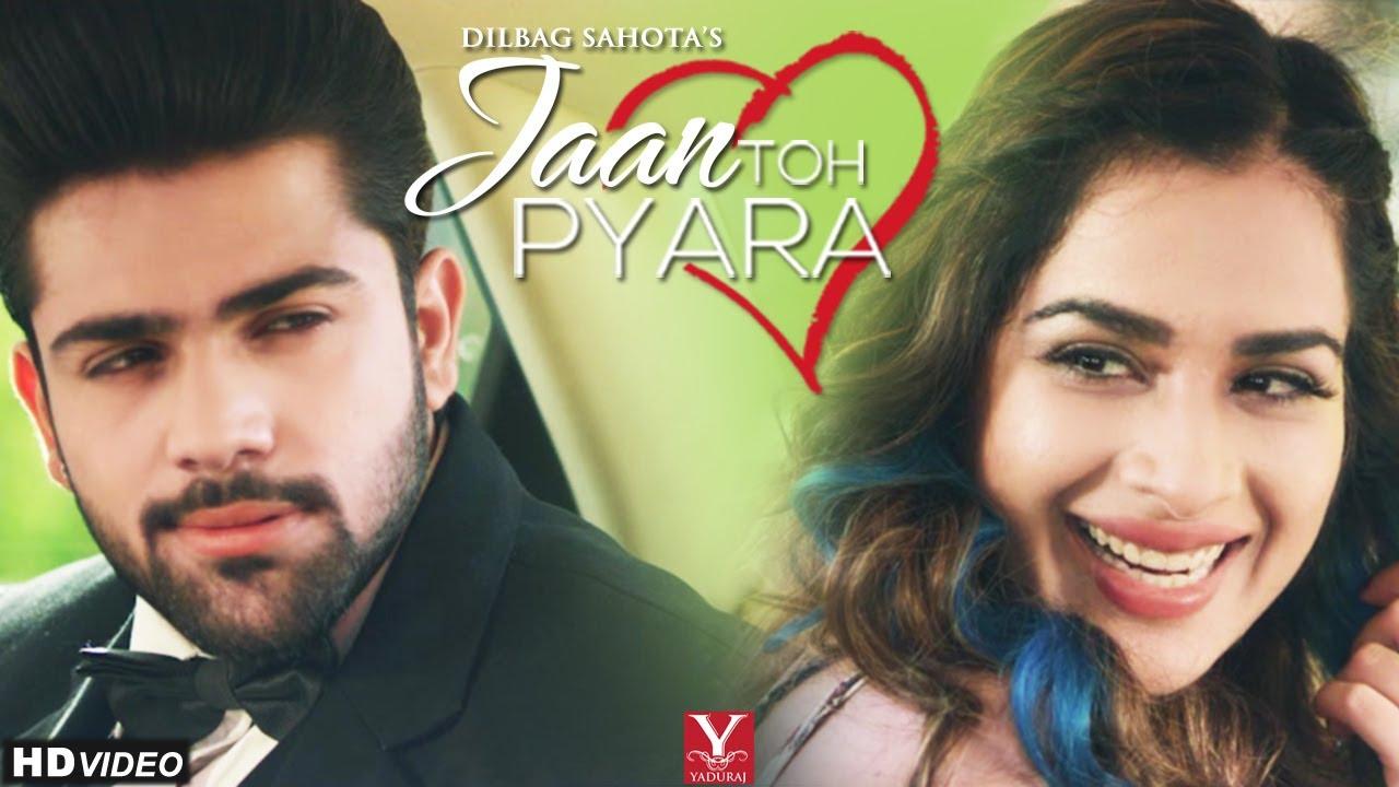 Dilbag Sahota – Jaan Toh Pyara