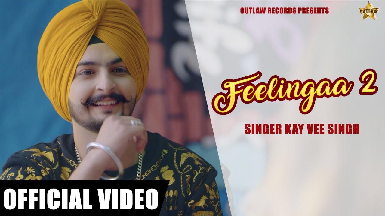 Kay Vee Singh – Feelingaa 2