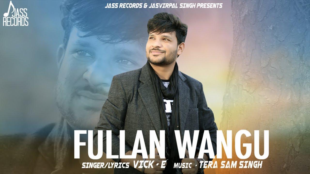 Vick-E – Phullan Waang