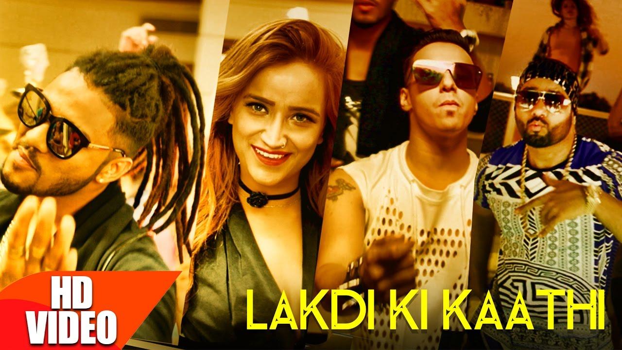 Harshit Tomar ft Raftaar & JSL Singh – Laakdi Ki Kaathi