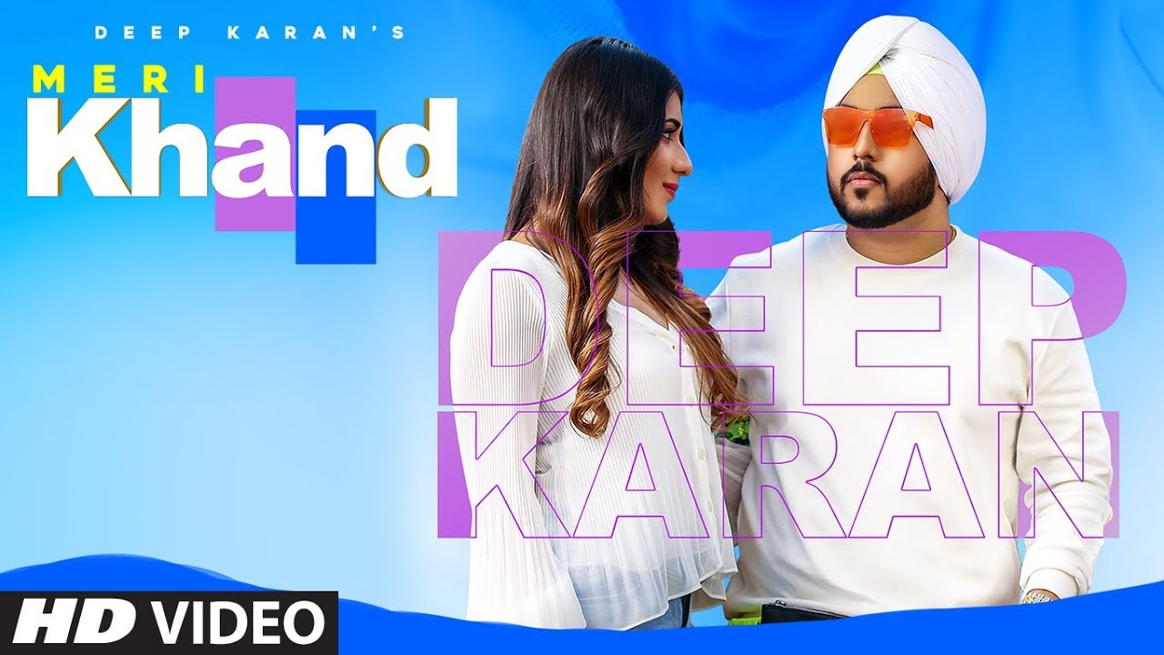 Deep Karan – Meri Khand