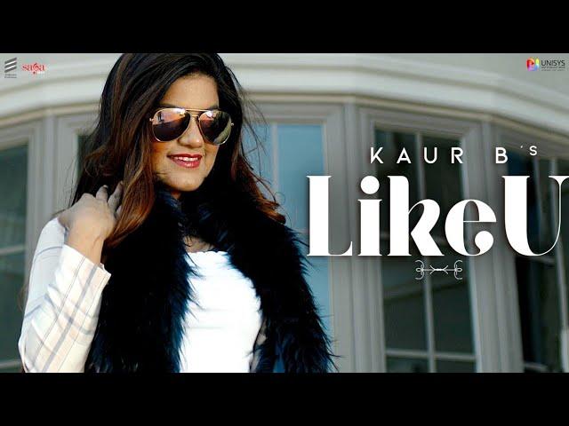 Kaur B ft Hunterz – Like U