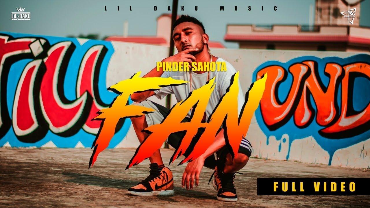 Pinder Sahota ft A Dust, S Kay & Lil Daku – Fan