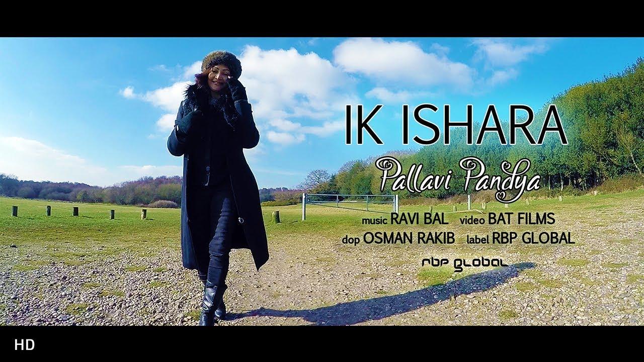 Pallavi Pandya ft Ravi Bal – Ik Ishara
