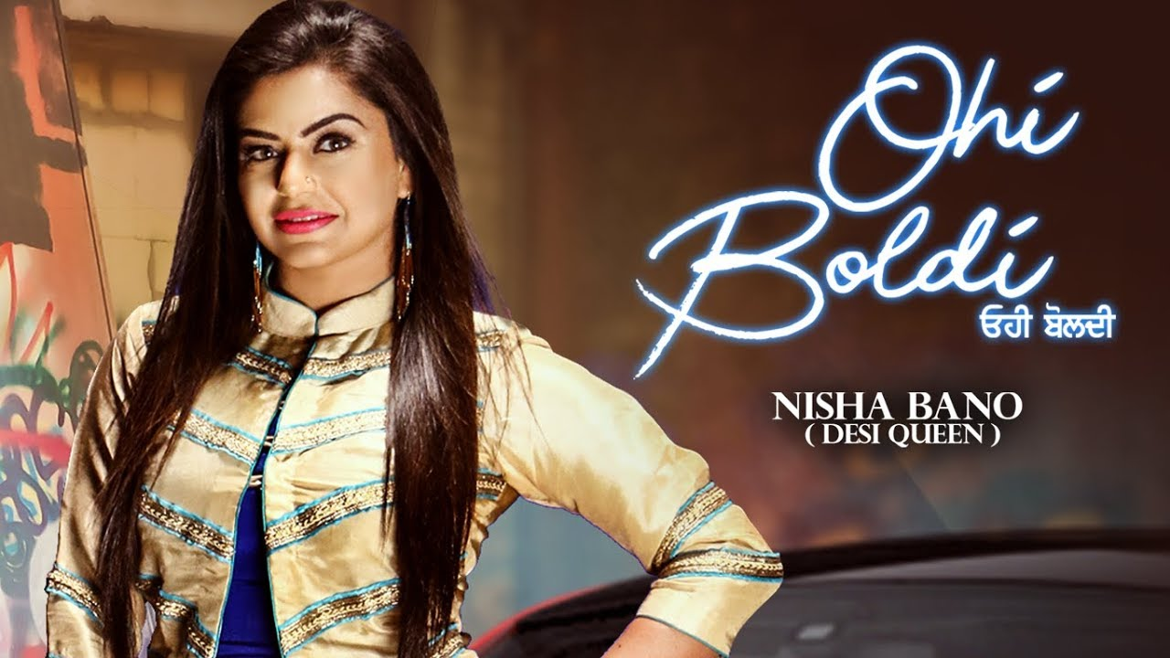 Nisha Bano ft KV Singh – Ohi Boldi