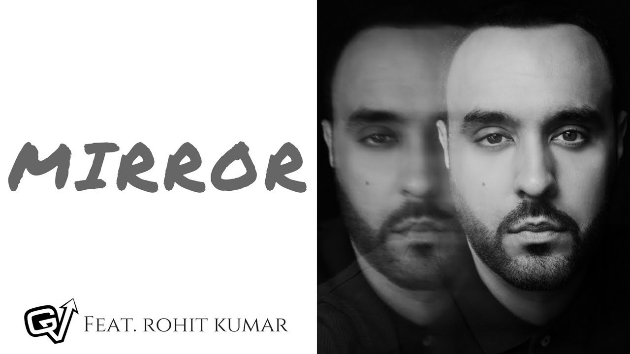 GV ft Rohit Kumar – Mirror