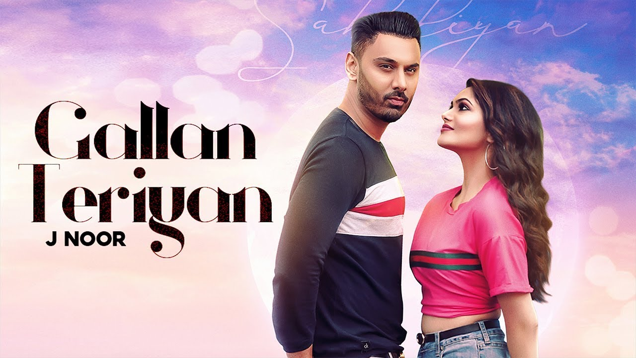 J. Noor ft Jus Keys – Gallan Teriyan