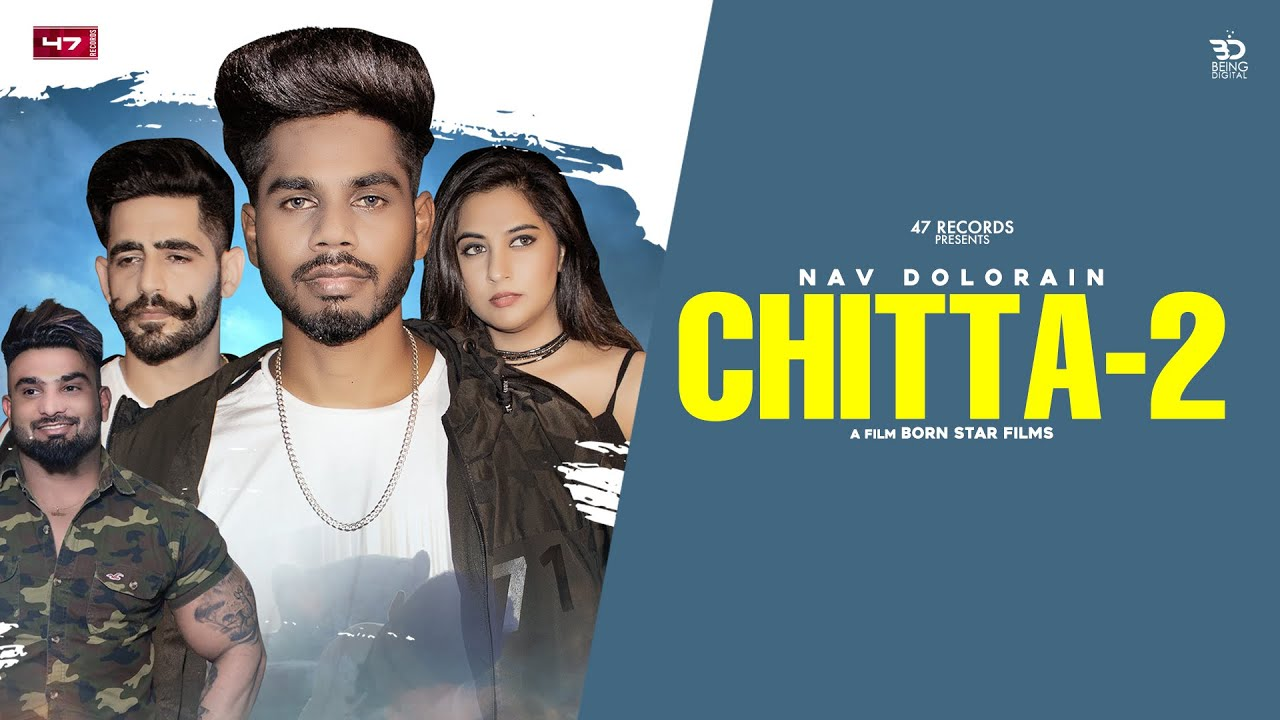 Nav Dolorain ft Prince Sembhi – Chitta 2
