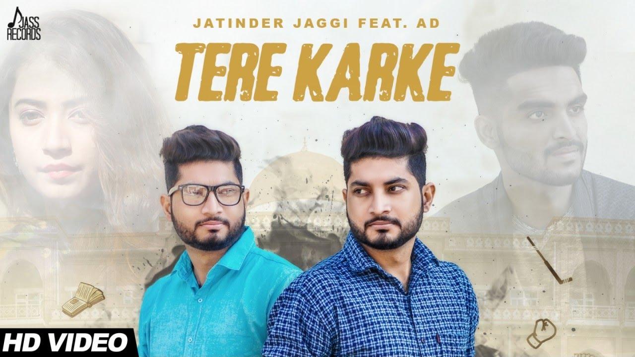 Jatinder Jaggi ft A.D. – Tere Karke