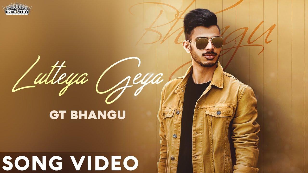 GT Bhangu – Lutteya Geya