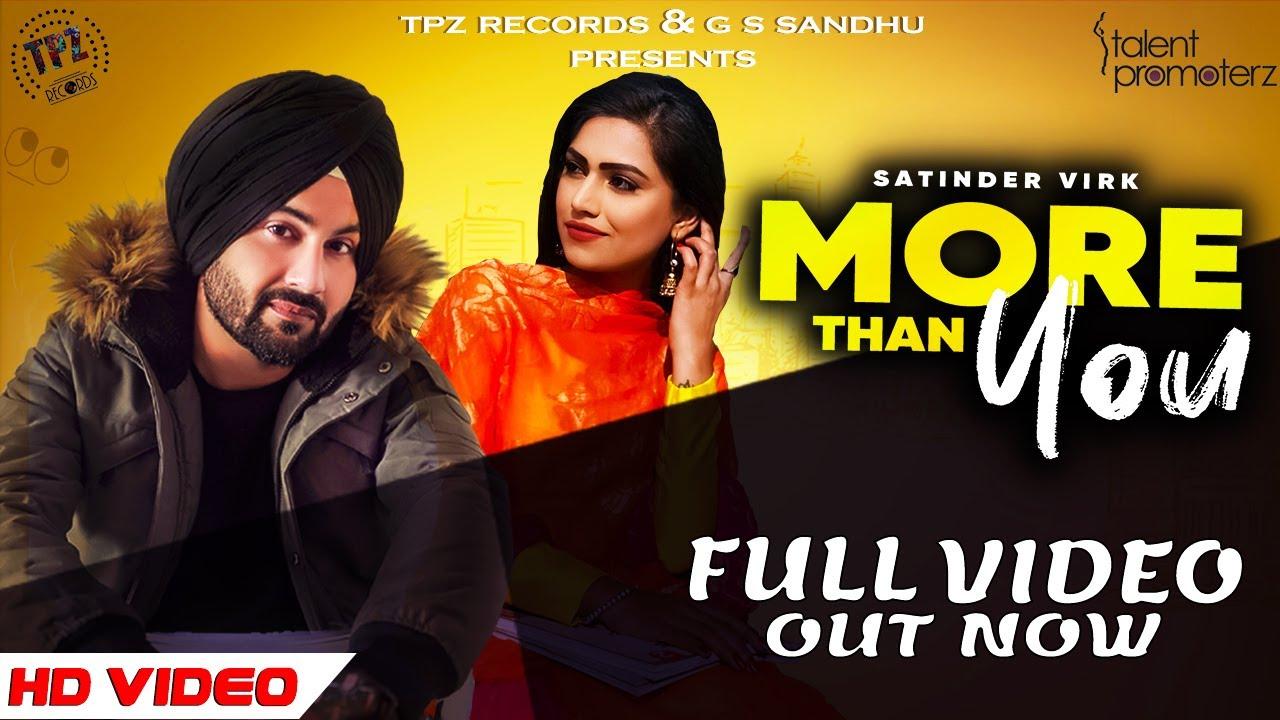 Satinder Virk ft Inder Dhammu – More Than You