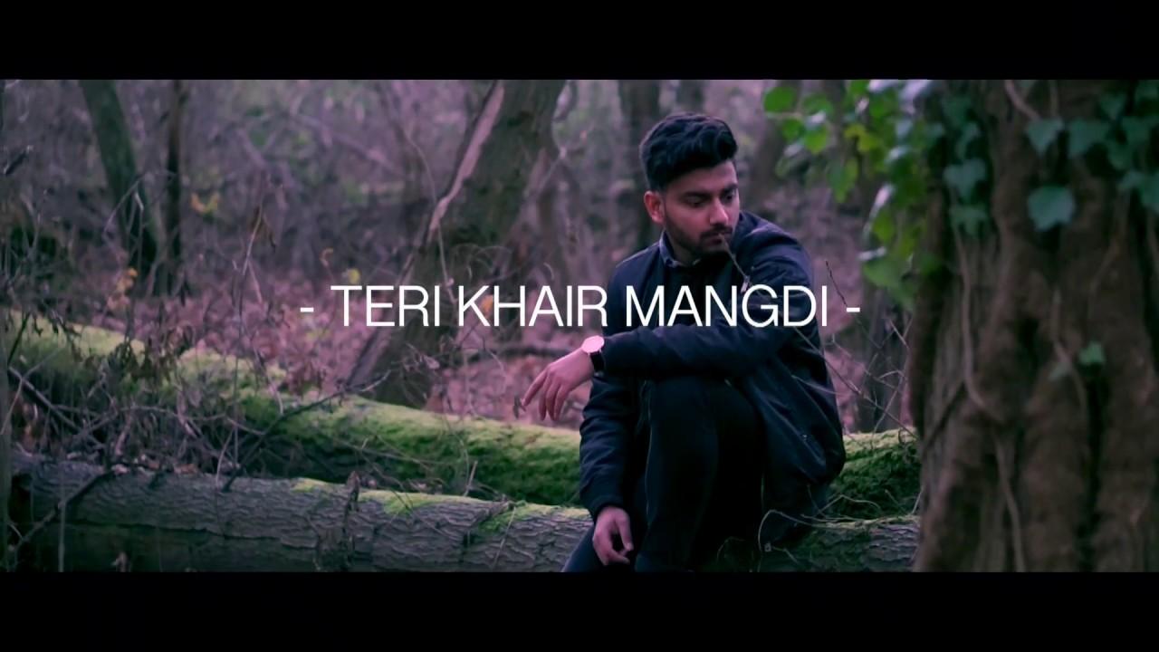 Nish – Teri Khair Mangdi (Cover)