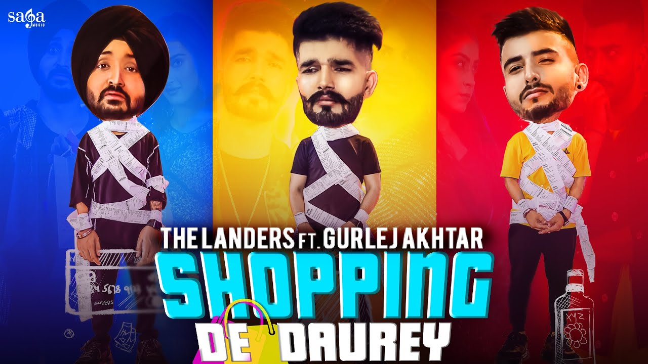 The Landers ft Gurlej Akhtar & Sync – Shopping De Daurey
