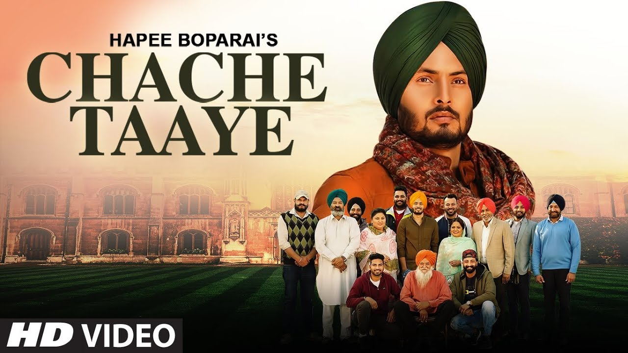 Hapee Boparai ft Laddi Gill – Chache Taaye
