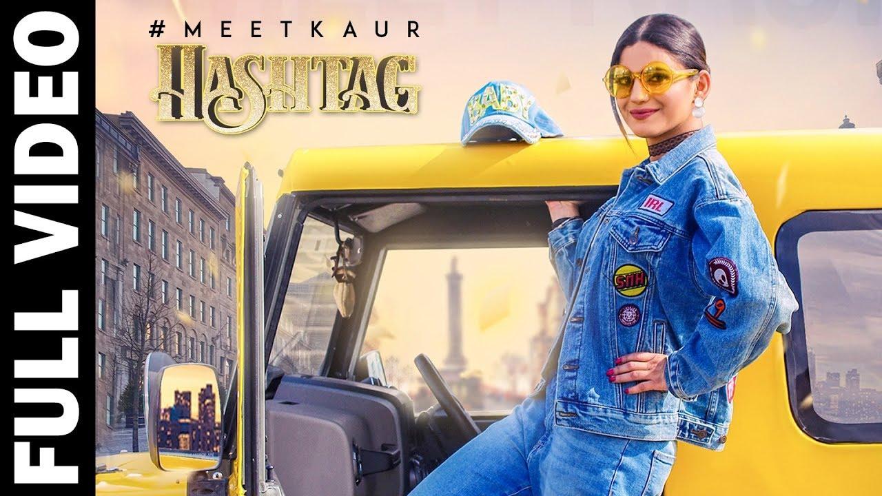Meet Kaur ft Mista Baaz – Hashtag