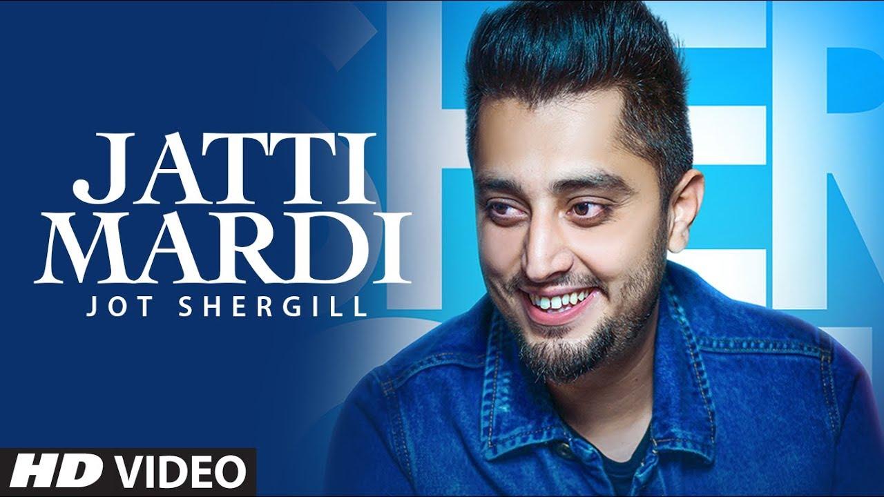 Jot Shergill ft Preet Hundal – Jatti Mardi