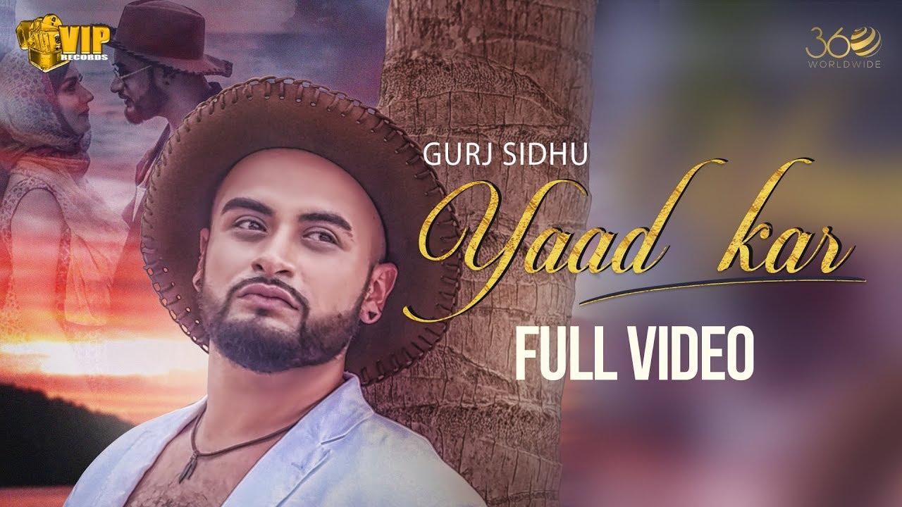 Gurj Sidhu ft Kaos Productions – Yaad Kar