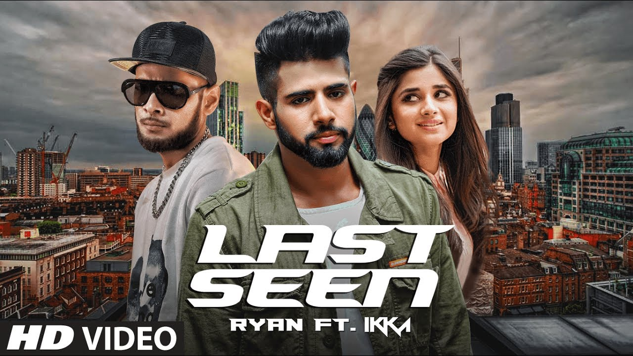 Ryan ft Ikka – Last Seen