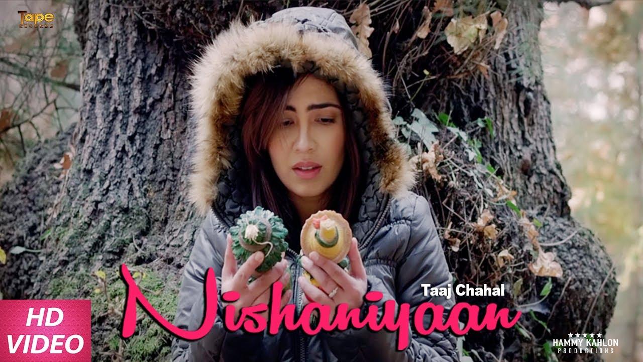 Taaj Chahal – Nishaniyaan