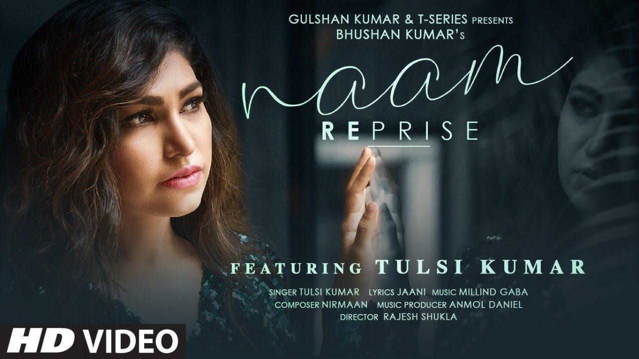 Tulsi Kumar ft Millind Gaba – Naam Reprise