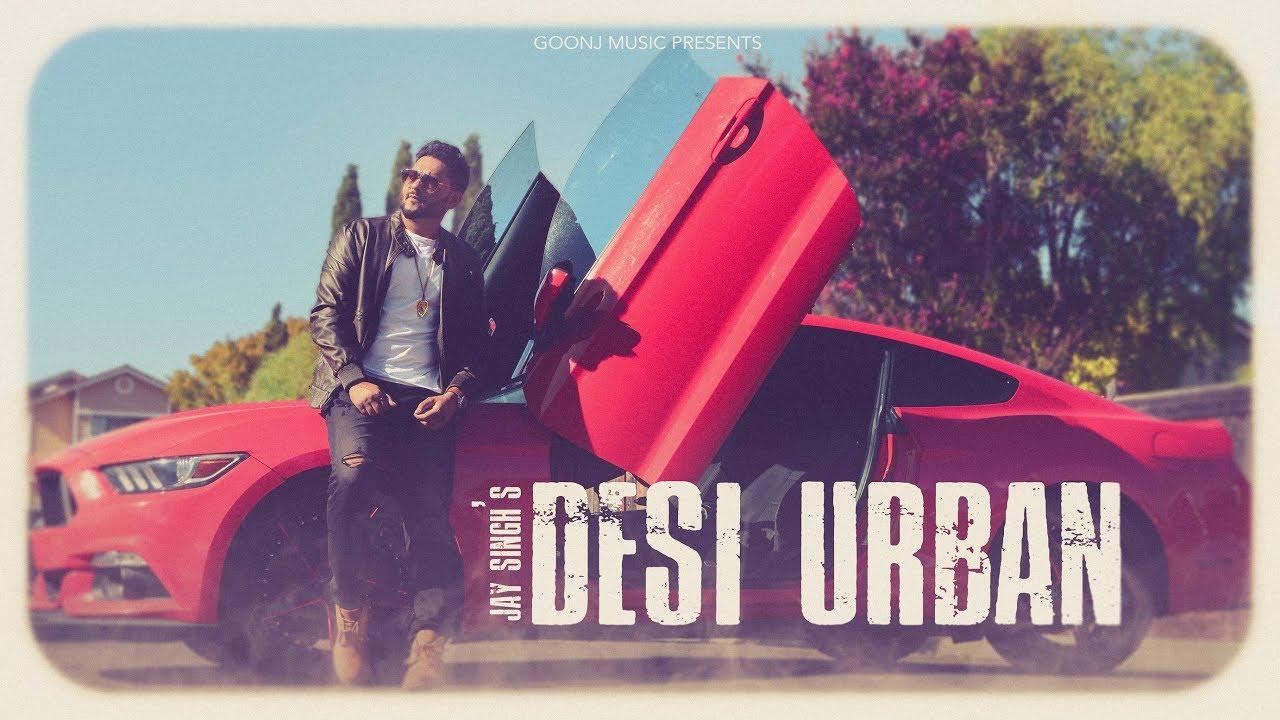 Jay Singh – Desi Urban