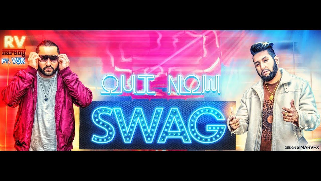 RV Narang ft V5K – Swag