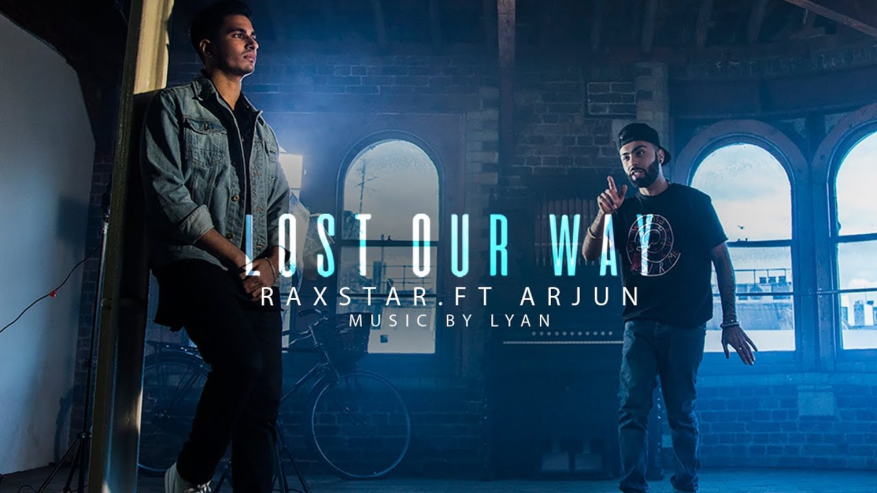 Raxstar ft Arjun & LYAN – Lost Our Way