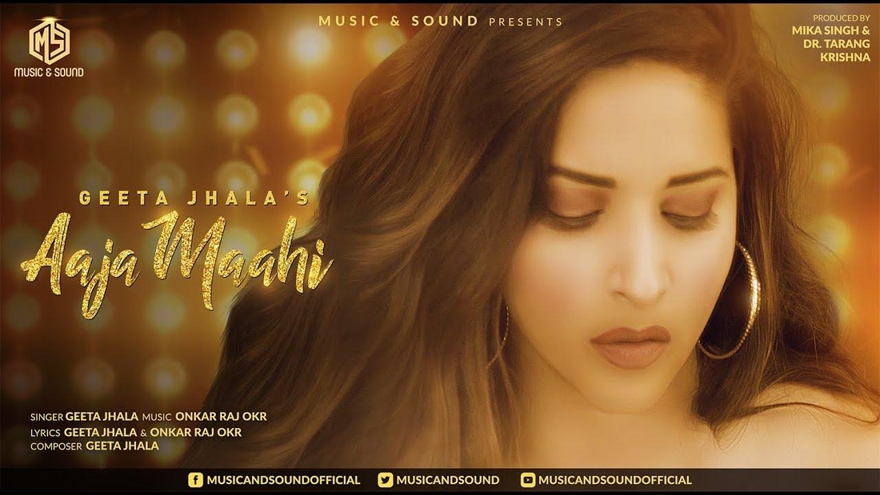 Geeta Jhala ft Onkar Raj – Aaja Maahi