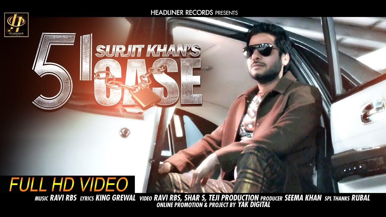 Surjit Khan – 51 Case