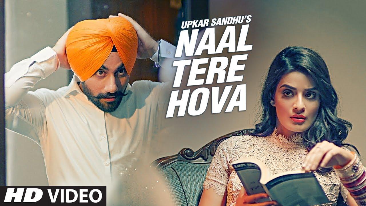 Upkar Sandhu ft Gupz Sehra – Naal Tere Hova