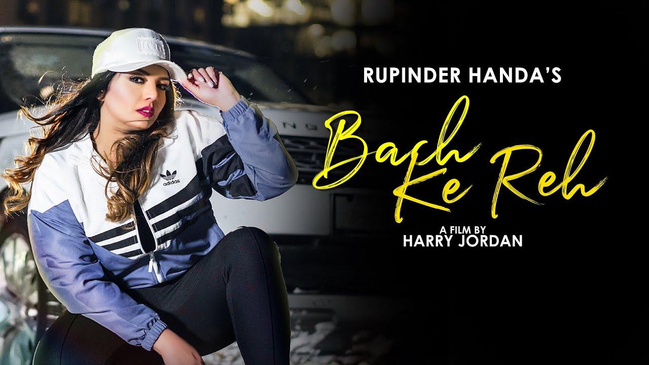 Rupinder Handa ft MD KD & RB Khera – Bach Ke Reh