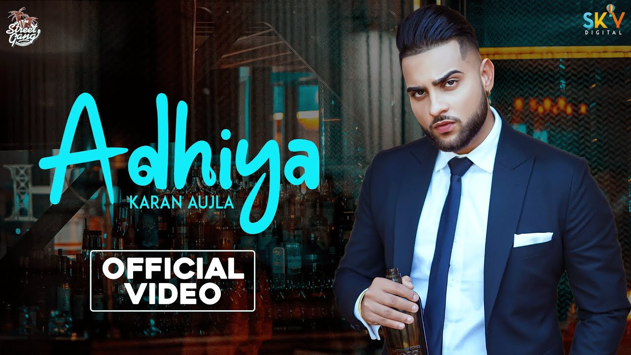 Karan Aujla ft Proof – Adhiya